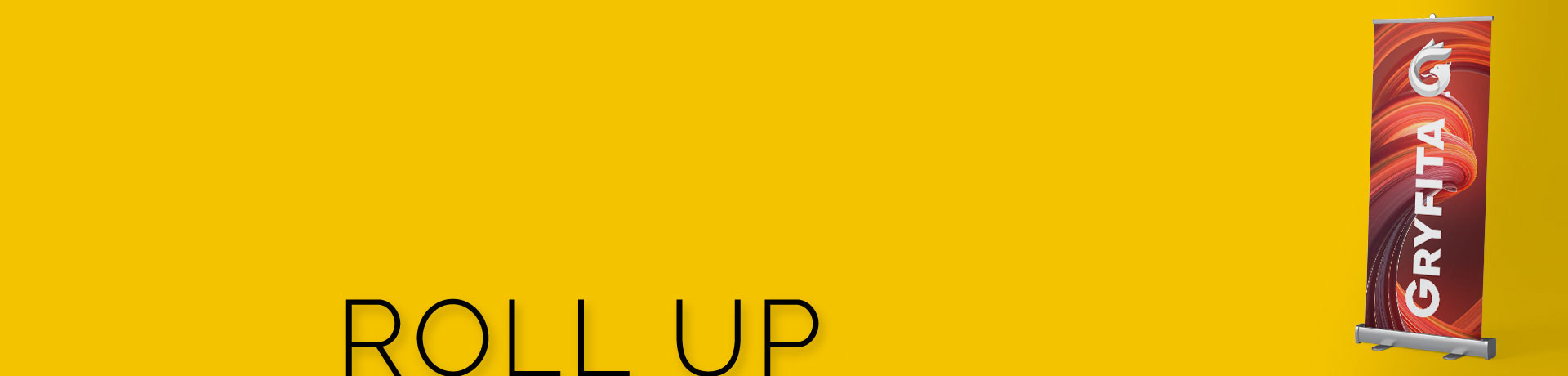 roll up - gryfita studio reklamy